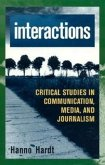Interactions: Critical Studies in Communication, Media, and Journalism