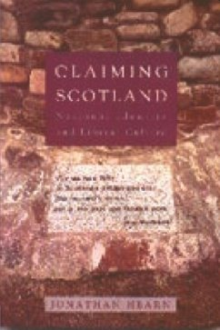 Claiming Scotland: National Identity and Liberal Culture - Hearn, Jonathan