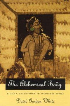 The Alchemical Body - White, David Gordon