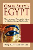 Omm Sety: A Story of Ancient Mysteries, Secret Lives, and the Lost History of the Pharaohs