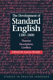 The Development of Standard English, 1300 1800
