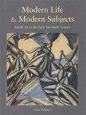 Modern Life & Modern Subjects: British Art in the Early Twentieth Century