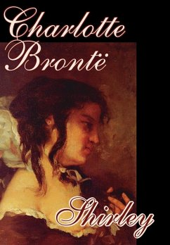 Shirley by Charlotte Bronte, Fiction - Bronte, Charlotte