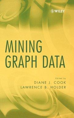 Mining Graph Data - Cook, Diane J. / Holder, Lawrence B. (eds.)