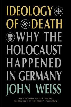 Ideology of Death - Weiss, John