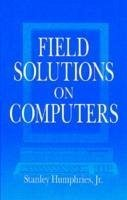 Field Solutions on Computers [With Windows 95 Application] - Humphries, Stanley, JR.