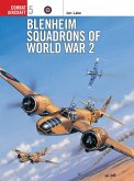 Blenheim Squadrons of World War Two