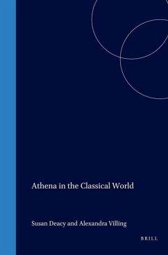 Athena in the Classical World - Herausgeber: Deacy, Susan Villing, Alexandra