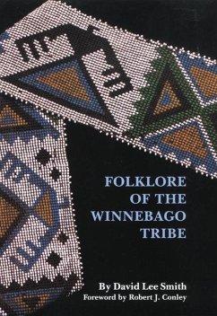 Foklore of the Winnebago Tribe