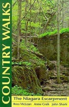 Country Walks: The Niagara Escarpment - McLean, Ross; Craik, Anne; Sherk, John
