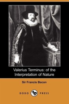 Valerius Terminus: Of the Interpretation of Nature