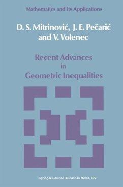 Recent Advances in Geometric Inequalities - Mitrinovic, Dragoslav S. Pecaric, J. Volenec, V.