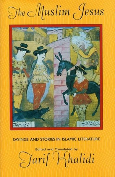 sayings and stories in islamic literature Find helpful customer reviews and review ratings for the muslim jesus: sayings and stories in islamic literature at amazoncom read honest and unbiased product.
