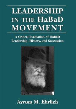 Leadership in the Habad Movement - Ehrlich, Avrum M