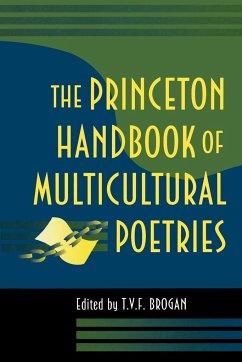 The Princeton Handbook of Multicultural Poetries - Brogan, Terry V.F. (ed.)
