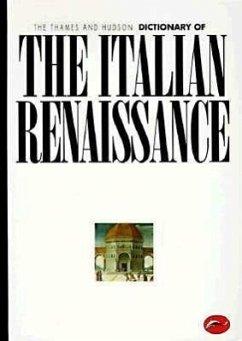 The Thames and Hudson Encyclopedia of the Italian Renaissance