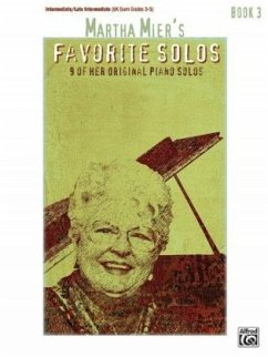 Martha Mier´s Favorite Solos, Bk 3: 9 of Her Or...