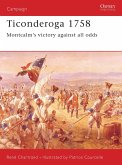 Ticonderoga 1758: Montcalm S Victory Against All Odds