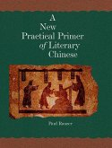 A New Practical Primer of Classical Chinese