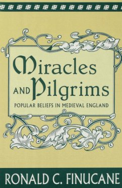 Miracles and Pilgrims - Finucane, Ronald C.