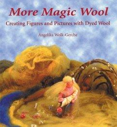 More Magic Wool - Wolk-Gerche, Angelika