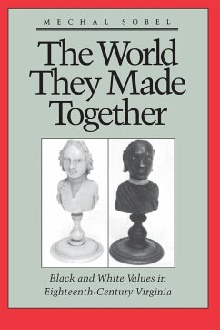 The World They Made Together - Sobel, Mechal