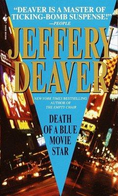 Death of a Blue Movie Star - Deaver, Jeffery