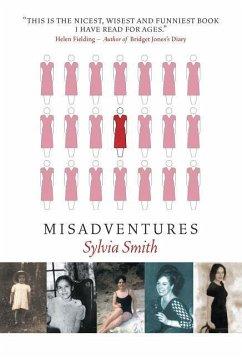 Misadventures - Smith, Sylvia