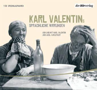 Karl Valentins sprachliche Wirrungen, Audio-CD - Valentin, Karl