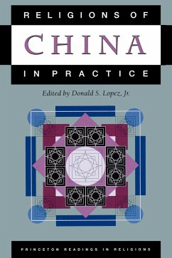 Religions of China in Practice - Lopez, Donald S. (ed.)