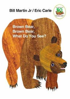 Brown Bear, Brown Bear, What Do You See? - Martin, Bill