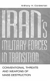 Iran's Military Forces in Transition