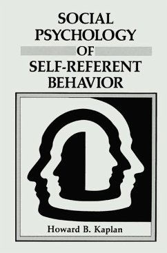 Social Psychology of Self-Referent Behavior - Kaplan, Howard B.