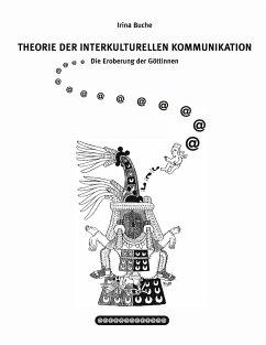 Theorie der interkulturellen Kommunikation