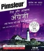 Pimsleur English for Hindi Speakers Quick & Simple Course - Level 1 Lessons 1-8 CD: Learn to Speak and Understand English for Hindi with Pimsleur Lang