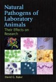 Natural Pathogens of Laboratory Animals: Their Effects on Research