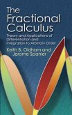 The Fractional Calculus: Theory and Applications of Differentiation and Integration to Arbitrary Order