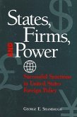 States, Firms and Power: Successful Sanctions in United States Foreign Policy