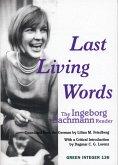 Last Living Words: The Ingeborg Bachmann Reader