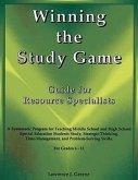 Winning the Study Game: Guide for Resource Specialists: A Systematic Program for Teaching Middle School and High School Special Education Students Stu
