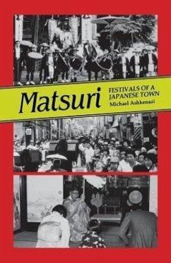 Matsuri: Fetivals of a Japanese Town - Ashkenazi, Michael