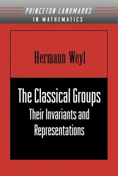 The Classical Groups - Weyl, Hermann