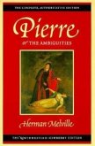 Pierre, or the Ambiguities: Volume Seven