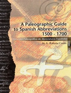 A Paleographic Guide to Spanish Abbreviations 1500-1700
