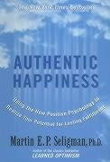 Authentic Happiness - Seligman, Martin E. P.