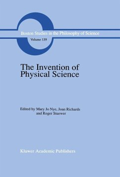 The Invention of Physical Science - Nye, M.J. / Richards, J. / Stuewer, R. (Hgg.)