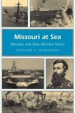 Missouri at Sea, 1: Warships with Show-Me State Names