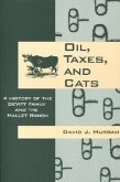 Oil, Taxes, and Cats: A History of the Devitt Family and the Mallet Ranch