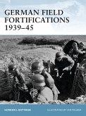 German Field Fortifications 1939-45