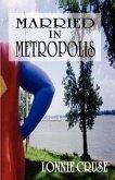 Married in Metropolis